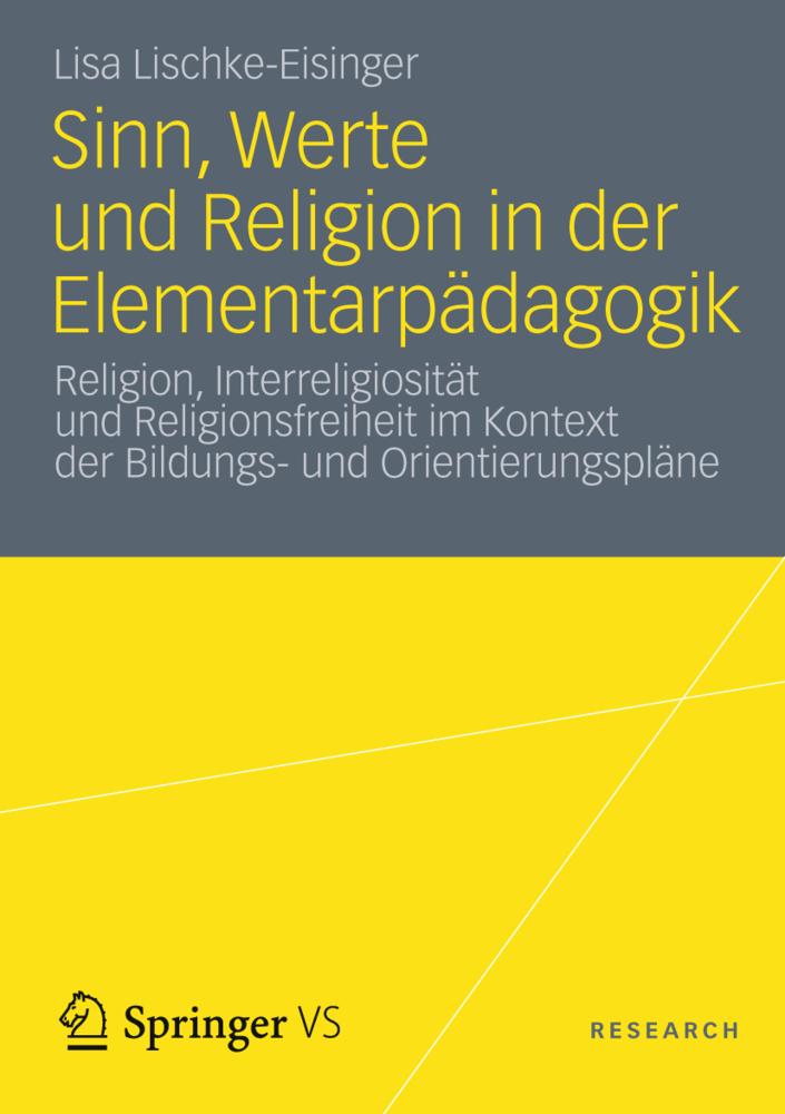 Sinn, Werte und Religion in der Elementarpädagogik als Buch von Lisa Lischke-Eisinger