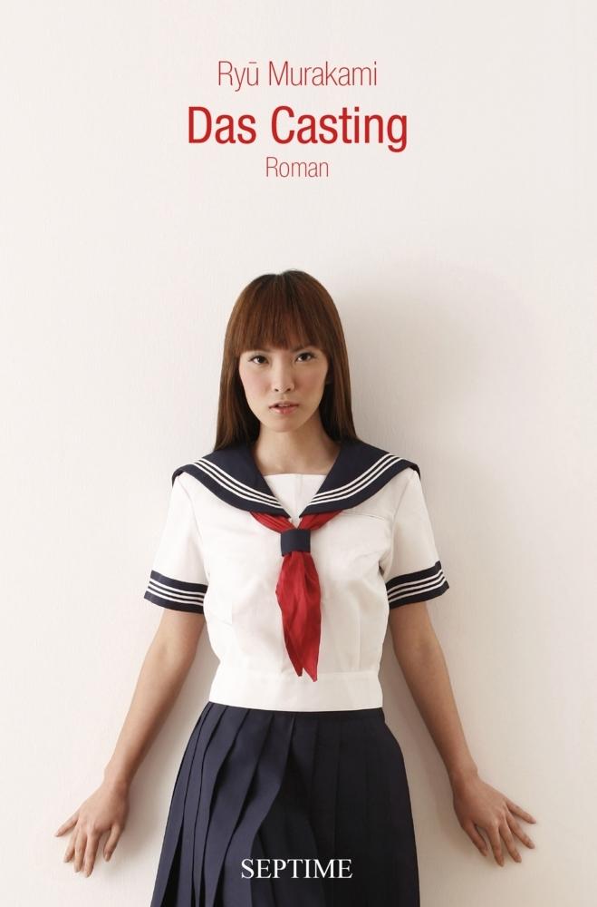 Das Casting als Buch von Ryu Murakami
