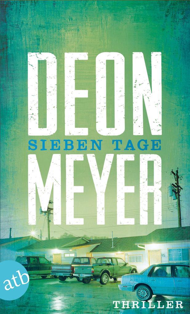 Sieben Tage als eBook von Deon Meyer