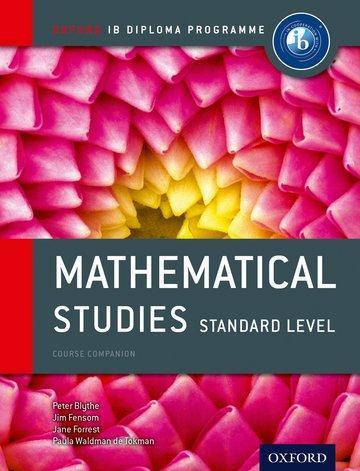 IB Mathematical Studies SL Course Book: Oxford IB Diploma Programme als Buch von Peter Blythe, Jim Fensom, Jane Forrest,
