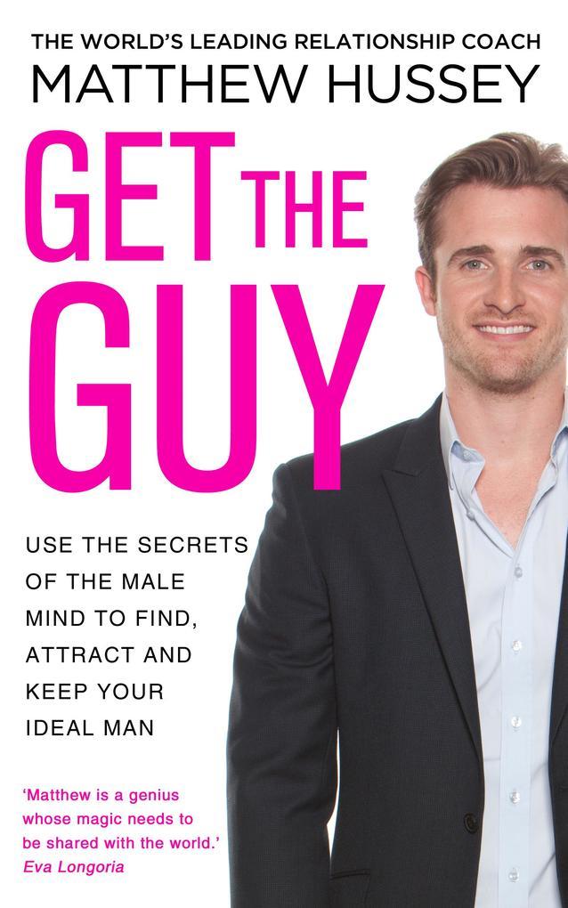 Get the Guy als eBook von Matthew Hussey