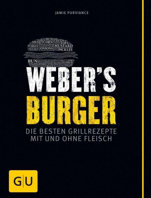 Weber's Burger als Buch von Jamie Purviance