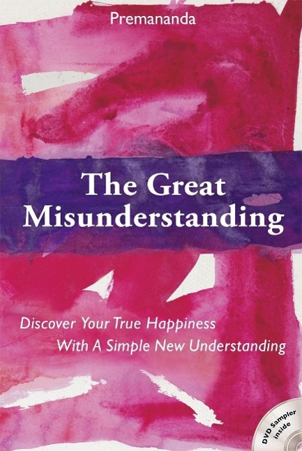 The Great Misunderstanding als Buch von Premananda