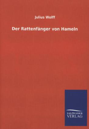 Der Rattenfänger von Hameln als Buch von Julius Wolff