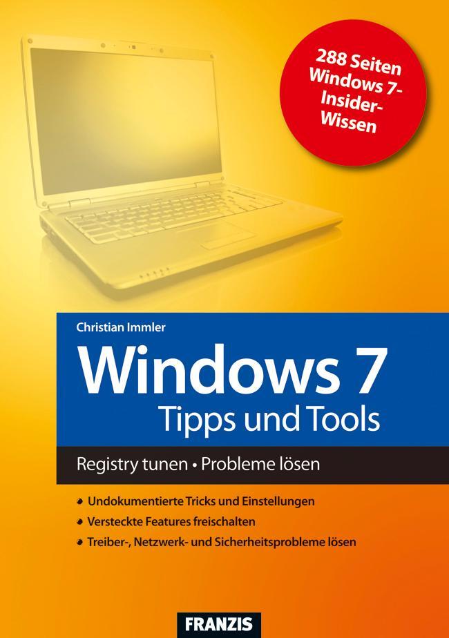 Windows 7 Tipps und Tools als eBook von Christian Immler