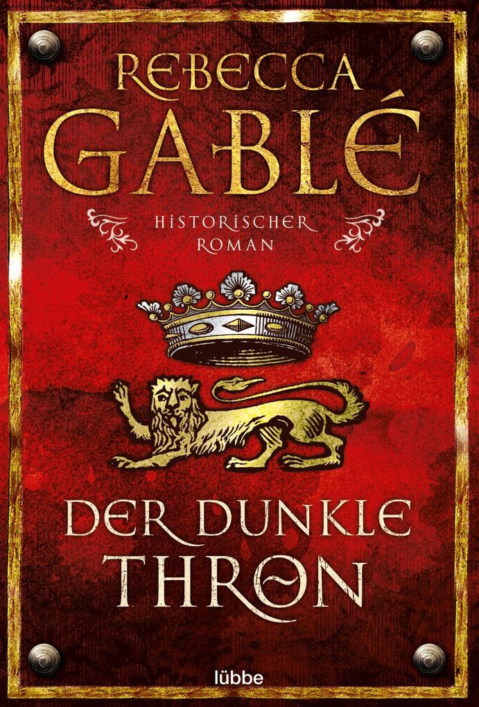 Der dunkle Thron als Taschenbuch von Rebecca Gablé