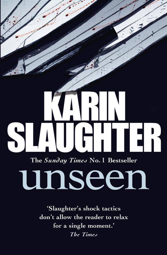 Unseen als eBook von Karin Slaughter