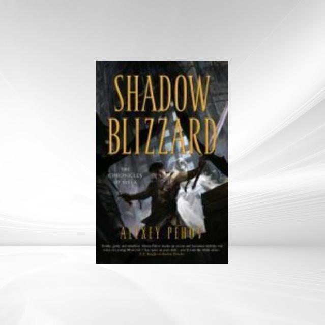Shadow Blizzard als eBook von Alexey Pehov