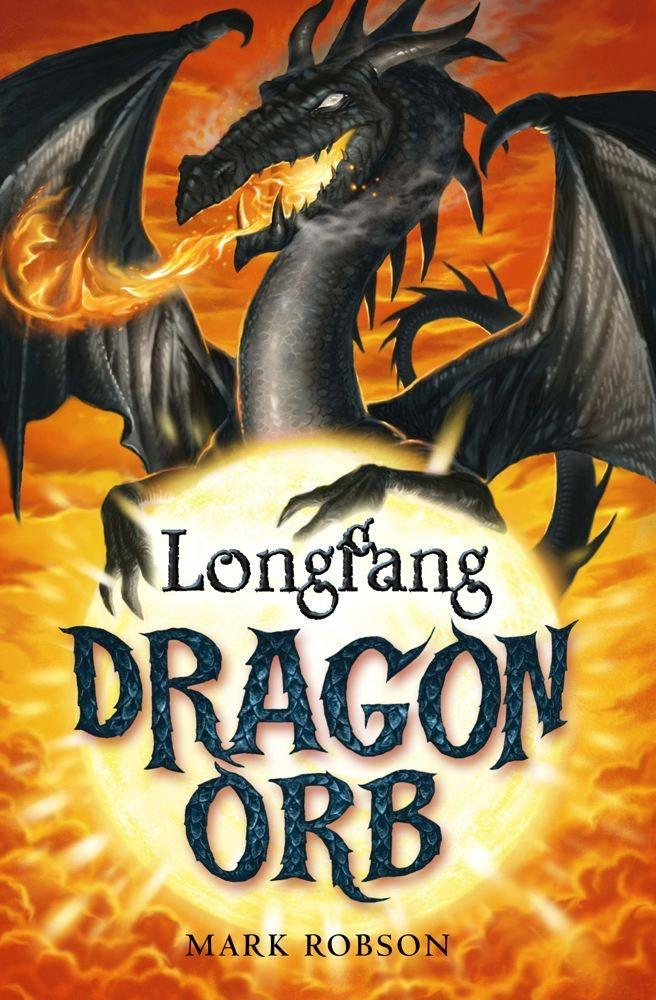 Dragon Orb: Longfang als eBook von Mark Robson
