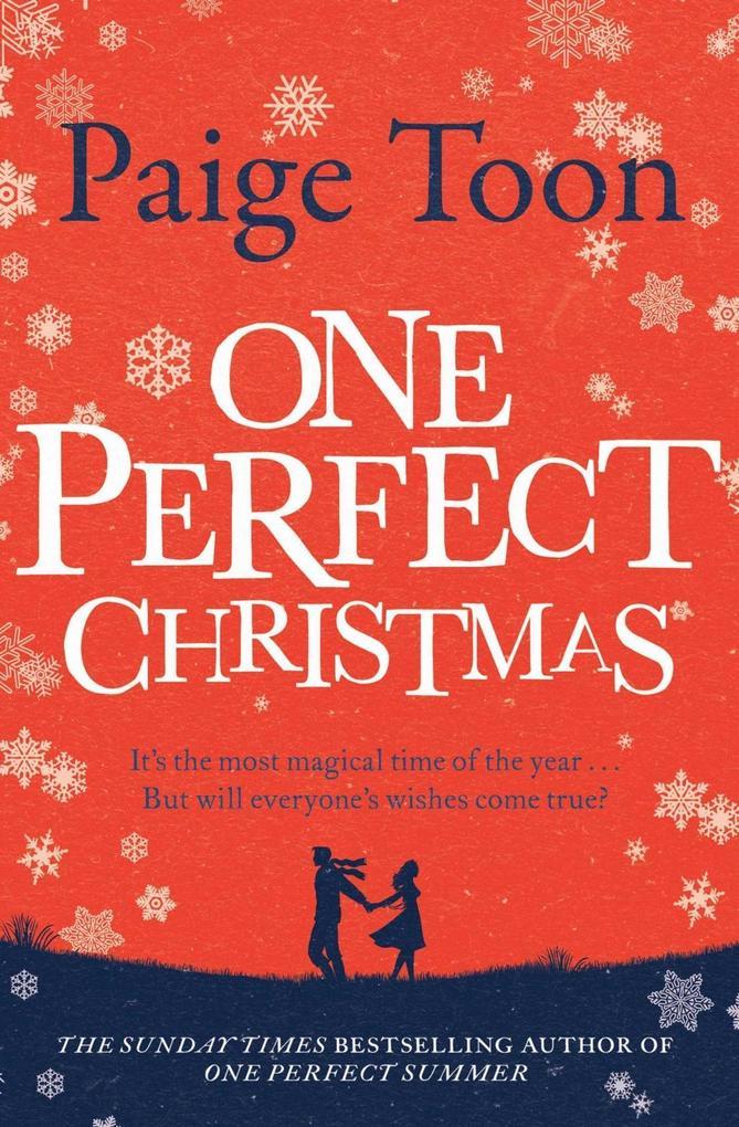 One Perfect Christmas als eBook von Paige Toon