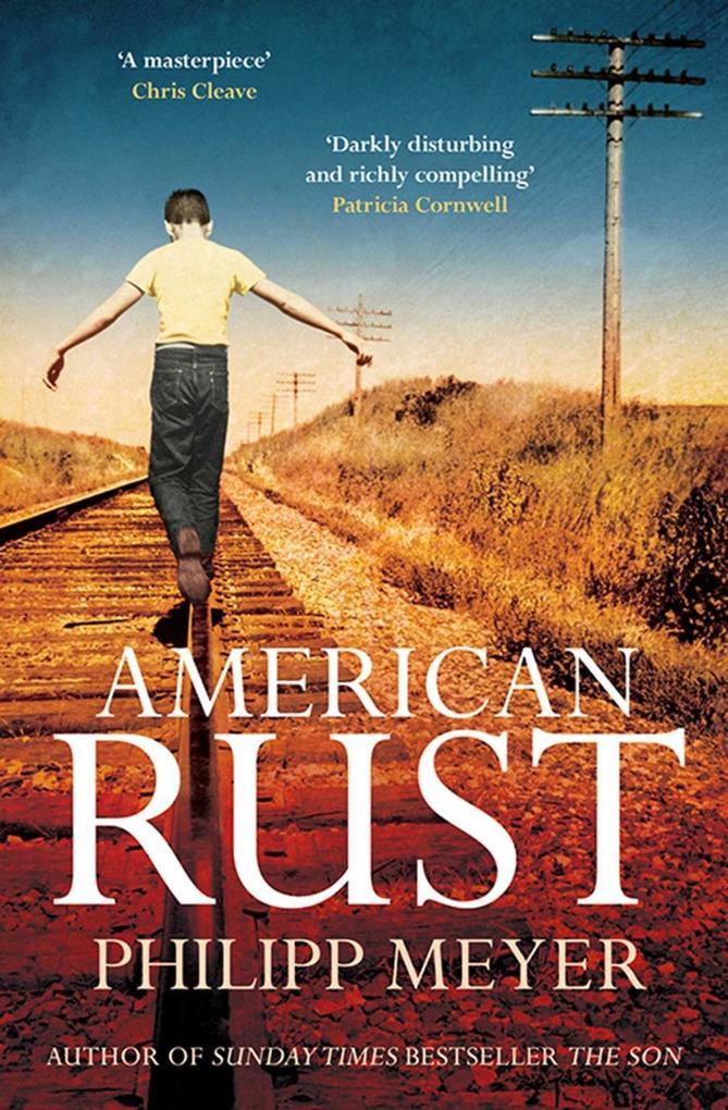 American Rust als eBook von Philipp Meyer