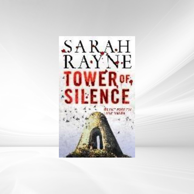 Tower of Silence als eBook von Sarah Rayne