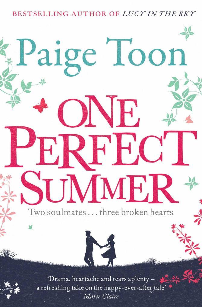 One Perfect Summer als eBook von Paige Toon
