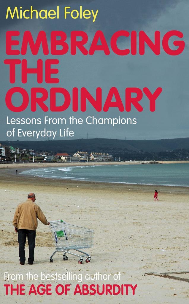Embracing the Ordinary als eBook von Michael Foley