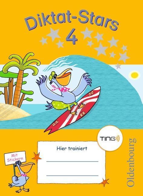 Diktat-Stars 4. Schuljahr. Übungsheft mit Tingfunktion als Buch von Maria Auer, Johanna Schmidt, Birgit Weiß