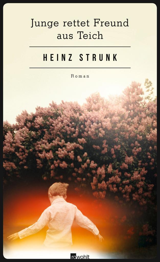 Junge rettet Freund aus Teich als Buch von Heinz Strunk