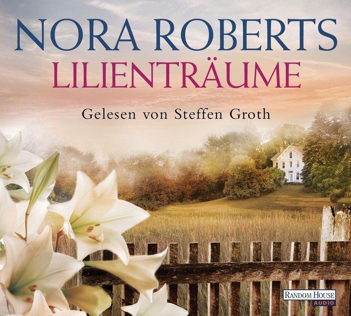 Lilienträume als Hörbuch CD von Nora Roberts