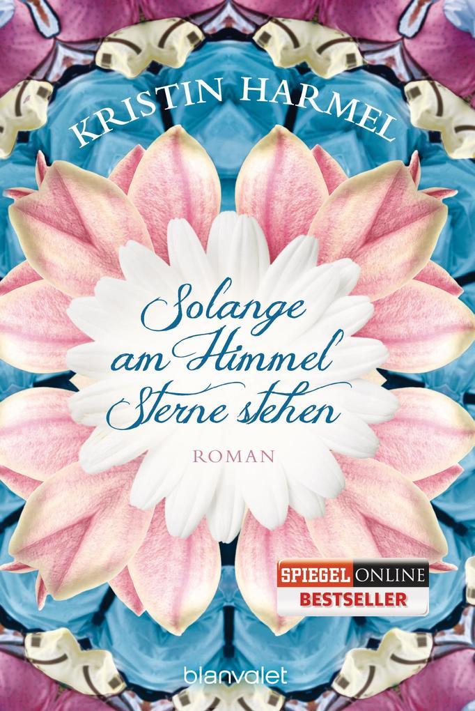 Solange am Himmel Sterne stehen als Taschenbuch von Kristin Harmel