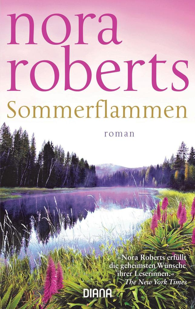 Sommerflammen als Taschenbuch von Nora Roberts