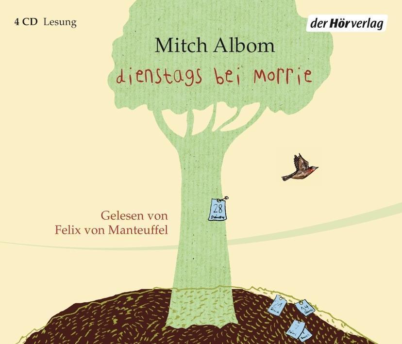 Dienstags bei Morrie als Hörbuch CD von Mitch Albom