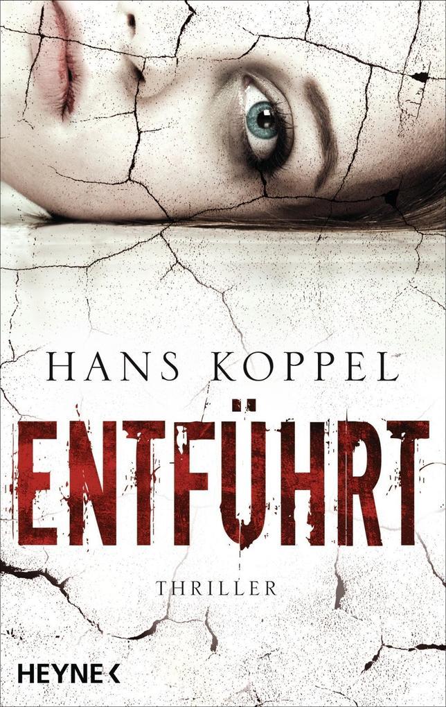 Entführt als Taschenbuch von Hans Koppel