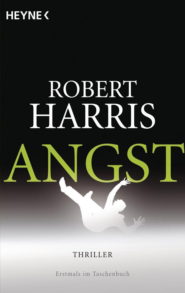 Angst als Taschenbuch von Robert Harris