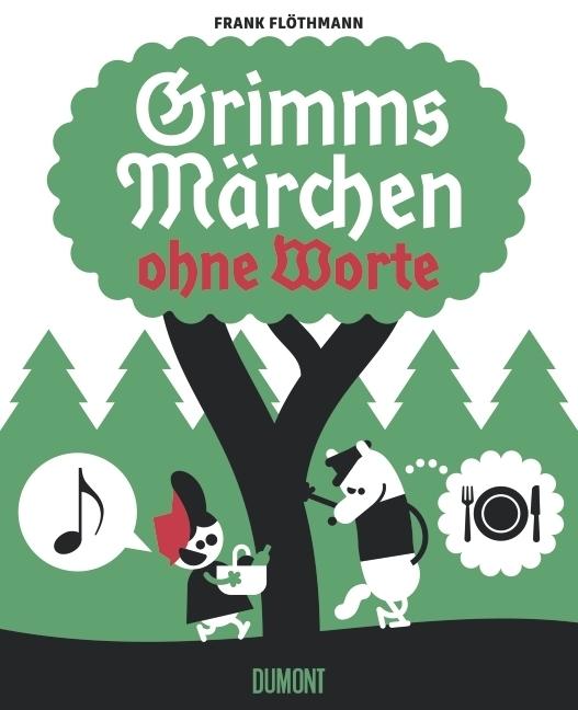 Grimms Märchen ohne Worte als Buch von Frank Flöthmann, Jacob Grimm, Wilhelm Grimm
