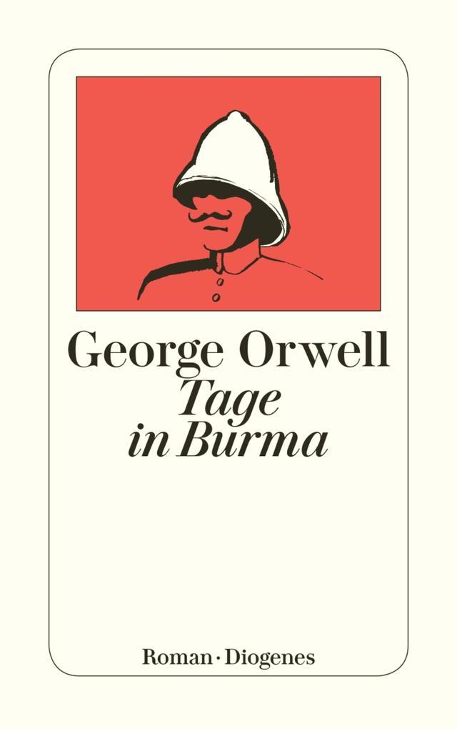 Tage in Burma als eBook von George Orwell