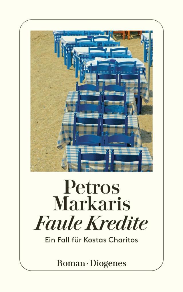 Faule Kredite als eBook von Petros Markaris, Petros Markaris