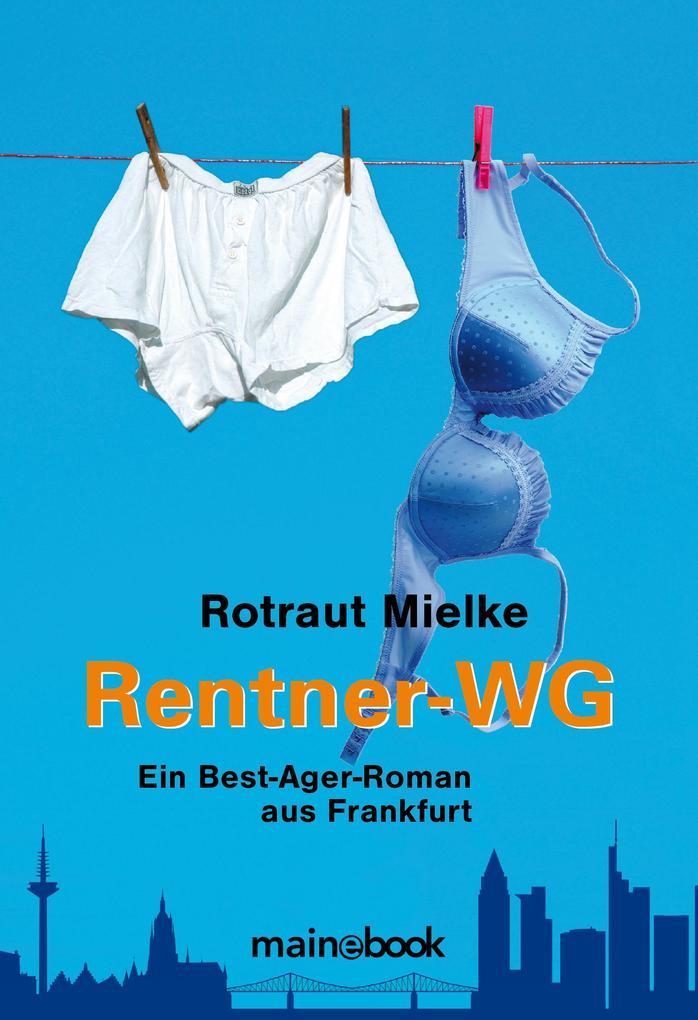 Rentner-WG als eBook von Rotraut Mielke
