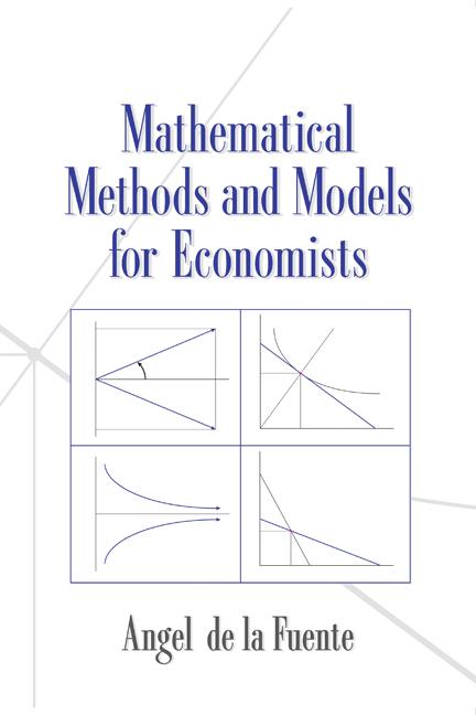 Mathematical Methods and Models for Economists als Buch von Angel de la Fuente