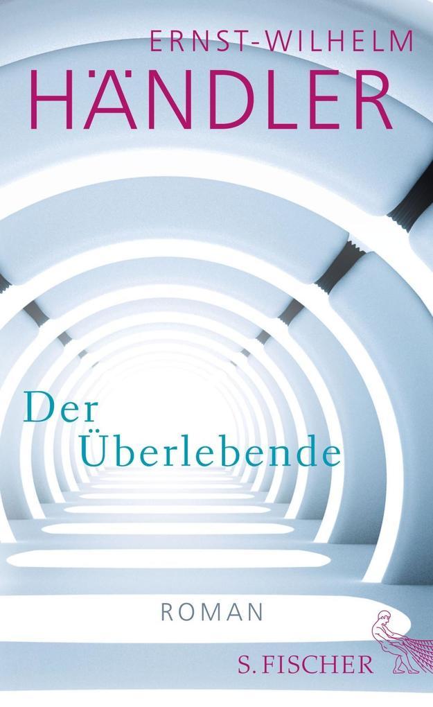 Der Überlebende als Buch von Ernst-Wilhelm Händler