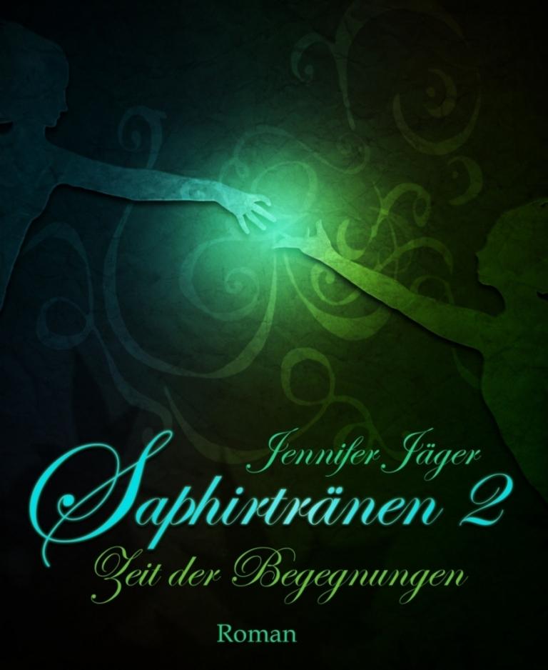 Saphirtränen als eBook von Jennifer Jäger