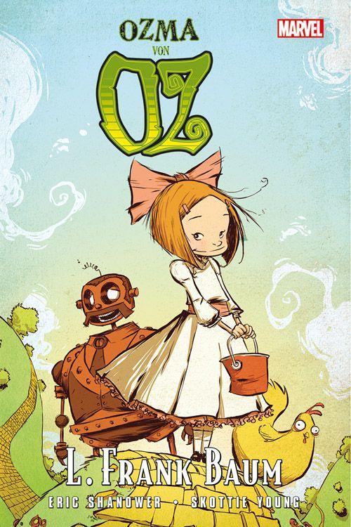 Der Zauberer von Oz: Ozma von Oz als Buch von Frank L. Baum, Eric Shanower, Skottie Young