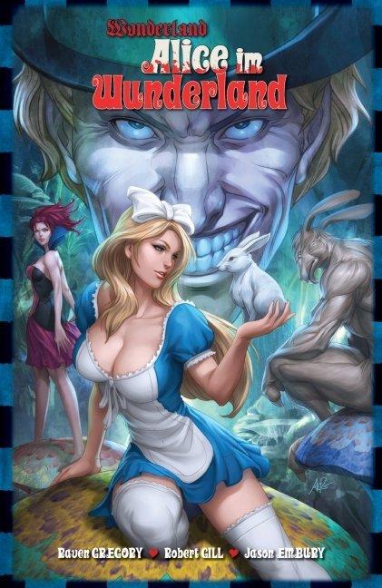 Wonderland 07: Alice im Wunderland als Taschenbuch von Raven Gregory, Robert Gill