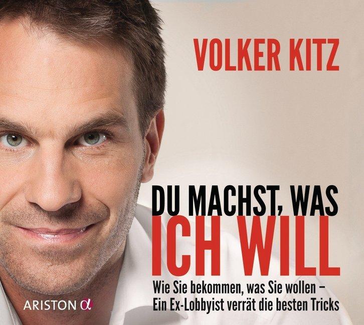 Du machst, was ich will als Hörbuch CD von Volker Kitz