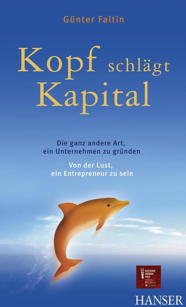 Kopf schlägt Kapital als eBook von Günter Faltin
