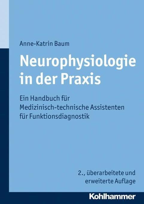 Neurophysiologie in der Praxis als Buch von Anne-Katrin Baum
