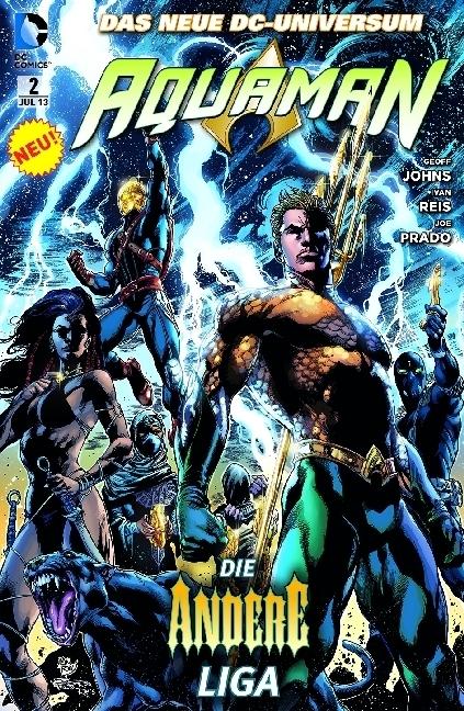 Aquaman 02: Die andere Liga als Taschenbuch von Geoff Johns, Ivan Reis