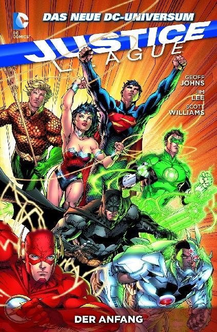 Justice League 01: Der Anfang als Taschenbuch von Geoff Johns