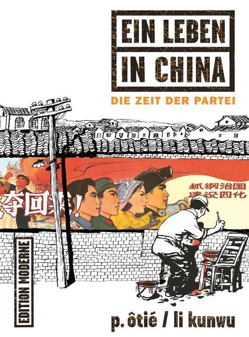 Ein Leben in China als Buch von Philippe Ôtié, Li Kunwu
