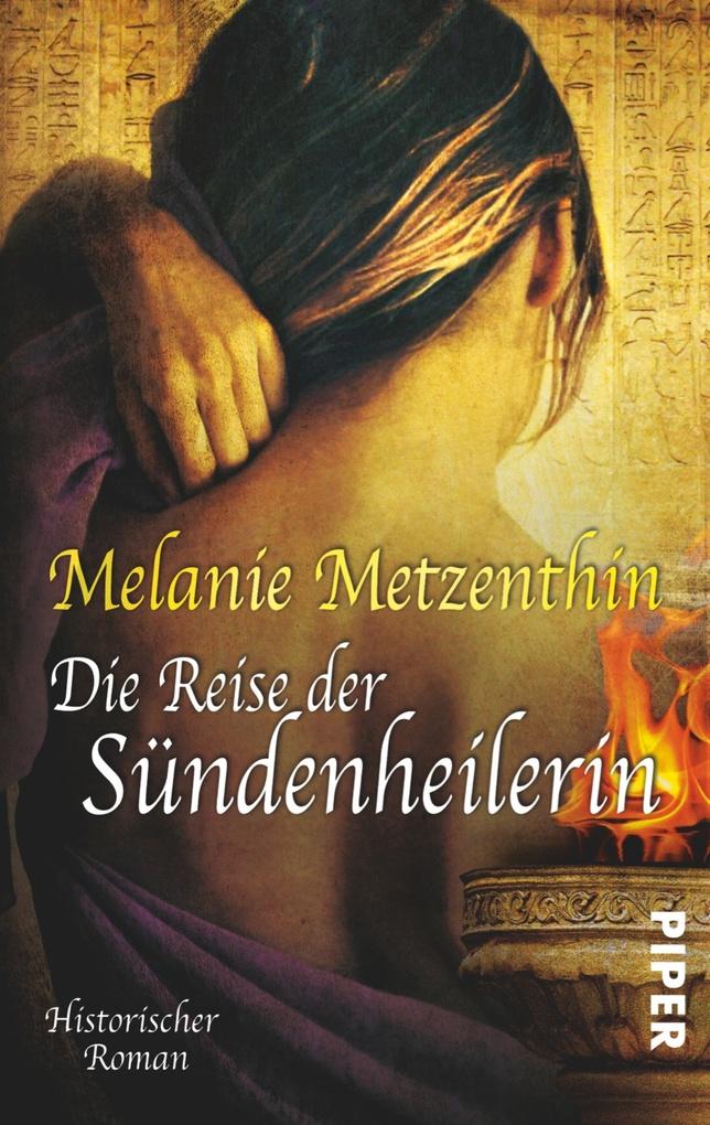 Die Reise der Sündenheilerin als eBook von Melanie Metzenthin