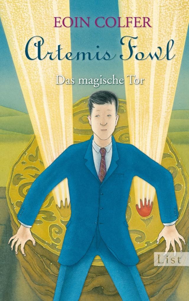 Artemis Fowl 08. Das magische Tor als eBook von Eoin Colfer