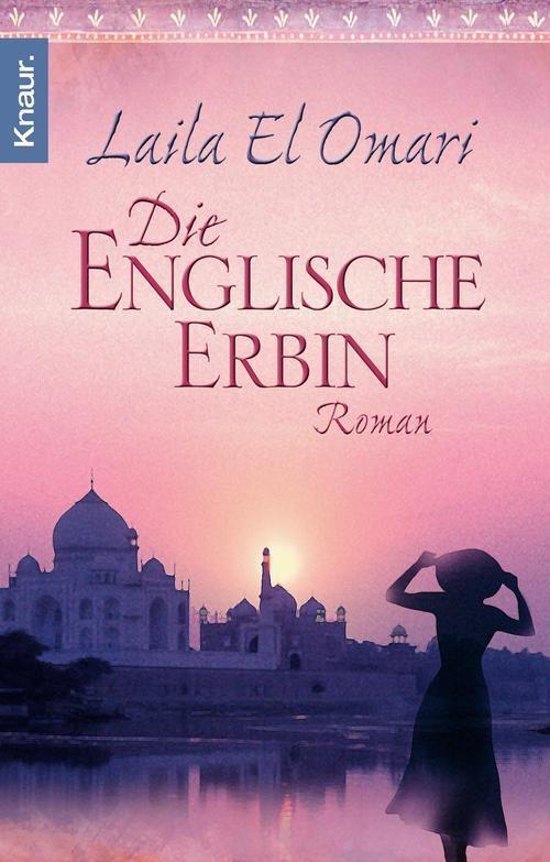 Die englische Erbin als eBook von Laila El Omari
