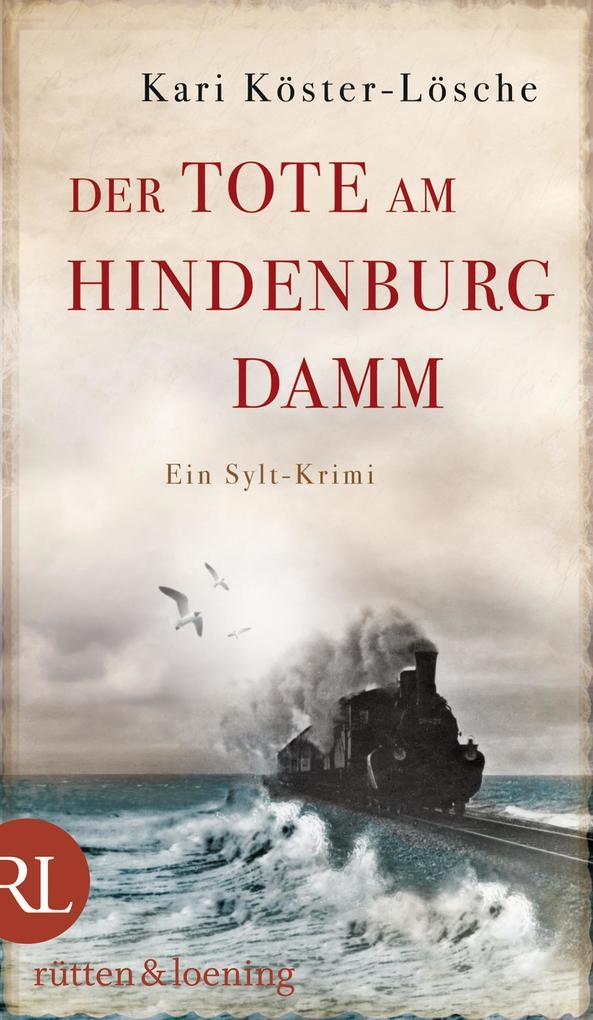 Der Tote am Hindenburgdamm als eBook von Kari Köster-Lösche
