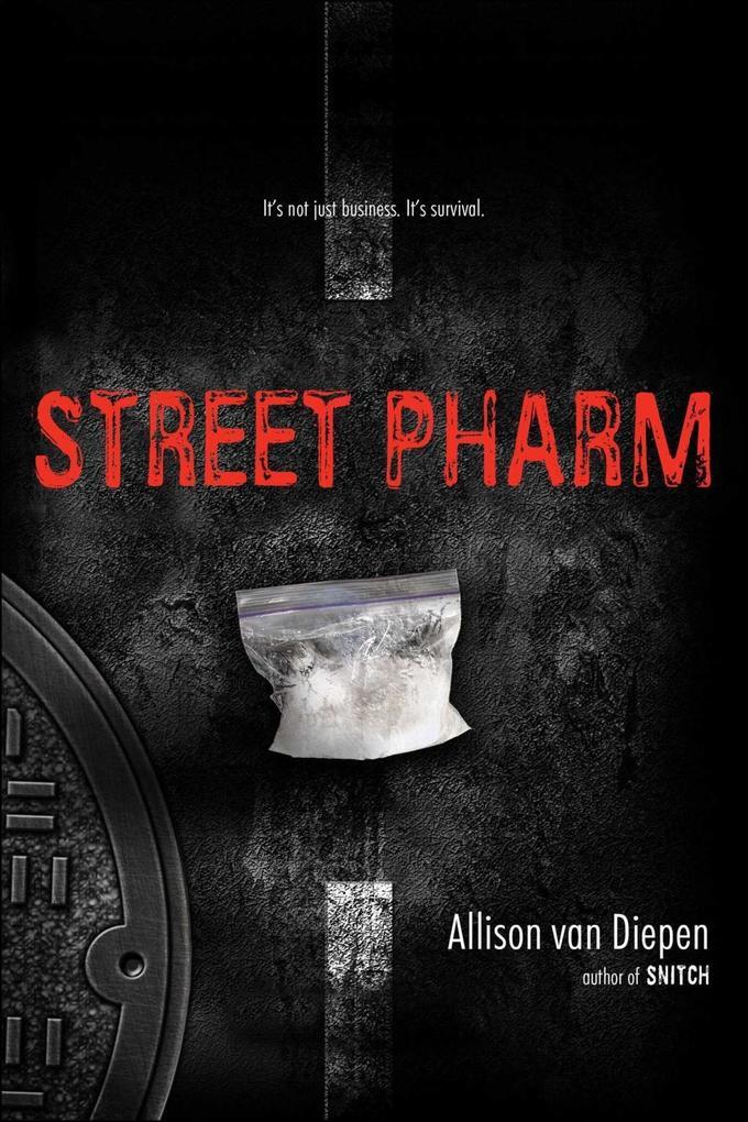 Street Pharm als eBook von Allison Van Diepen