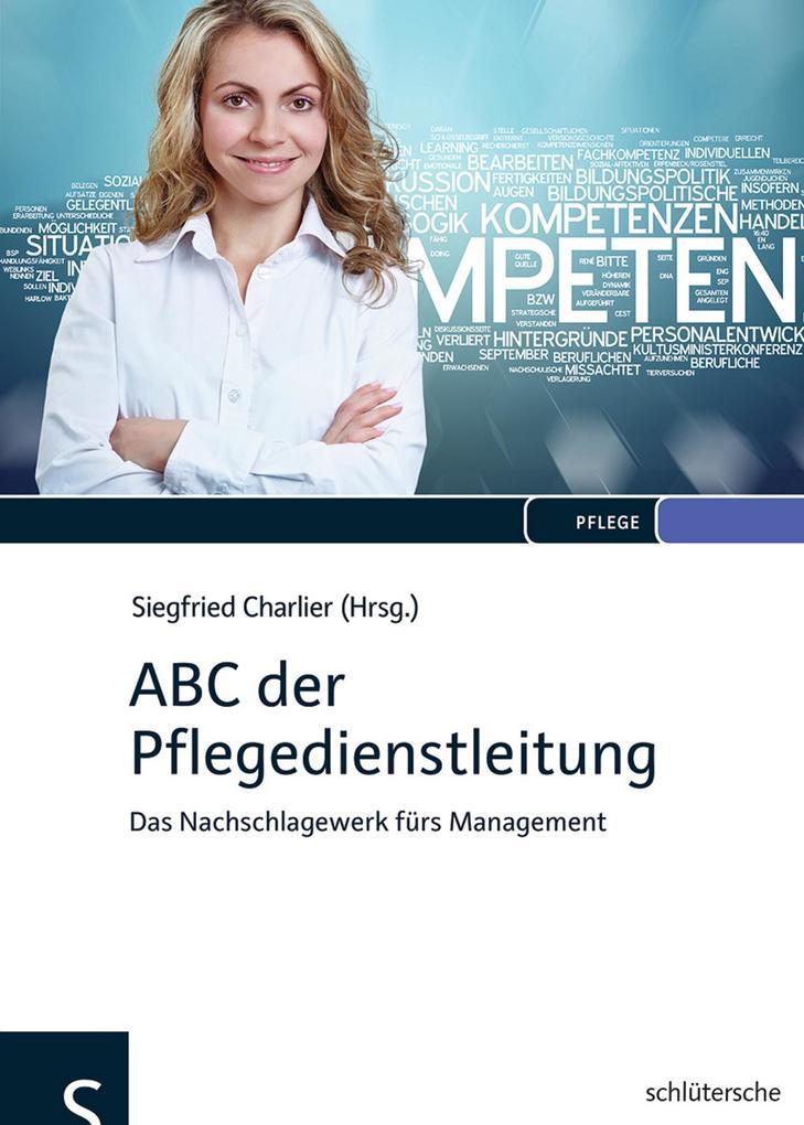 ABC der Pflegedienstleitung als Buch von