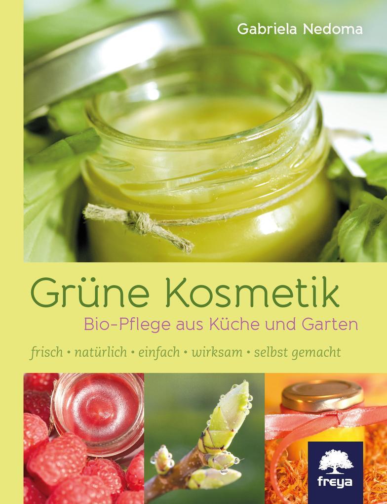 Grüne Kosmetik als Buch von Gabriela Nedoma