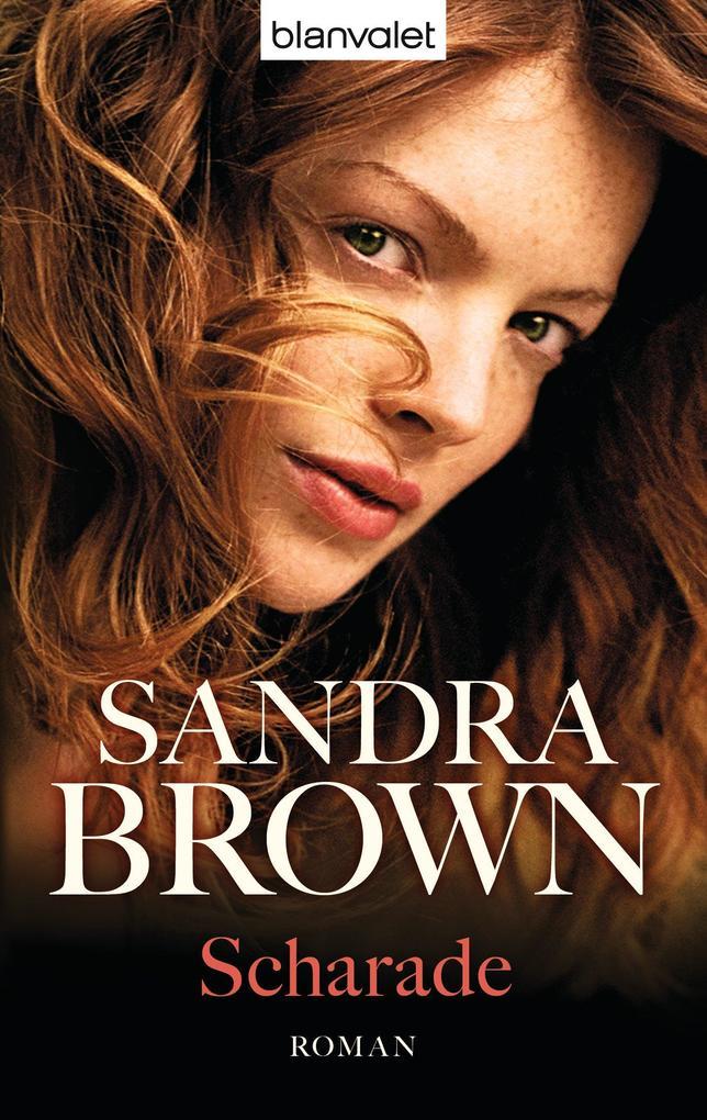 Scharade als eBook von Sandra Brown