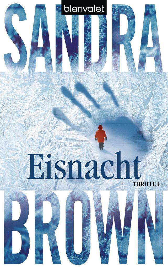Eisnacht als eBook von Sandra Brown